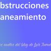 LAS OBSTRUCCIONES DEL SANEAMIENTO (podcast)